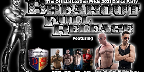 """Palm Springs Leather Pride 2021 - """"Breakout - Full Release"""" Dance Party tickets"""