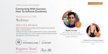 Real Estate Live Talk| Connecting With Success: How To Achieve Greatness tickets