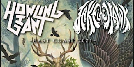 Howling Giant / Jakethehawk tickets