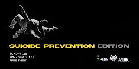 #WEALLWEGOT & STAYDRIVEN Presents: Suicide Prevention Awareness tickets