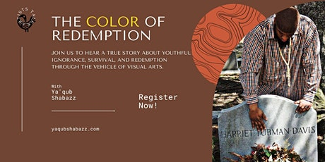 Redemption in full color: Art, life, and finding true freedom tickets