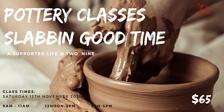 Slabbin Good Time - Workshop 3 tickets