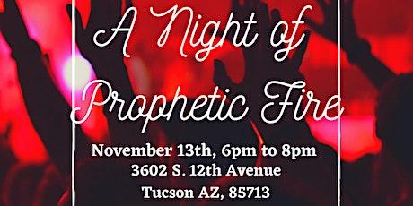 Ablaze!  A Night of Prophetic Fire tickets