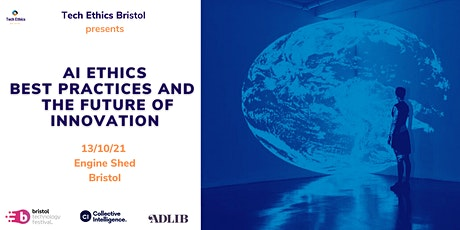 AI ethics best practices and the future of Innovation tickets
