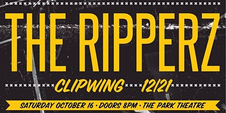 The Ripperz, Clipwing,  12|21 tickets