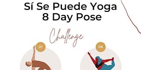 Sí, Se Puede Hispanic Heritage 8-Day Yoga Challenge tickets