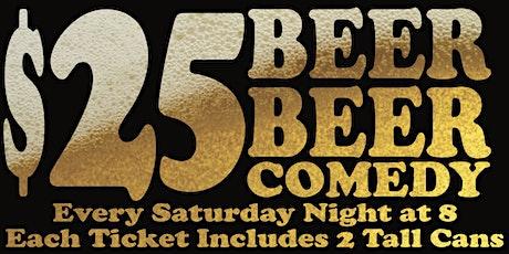 Beer Beer Comedy tickets
