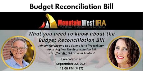 Budget Reconciliation Bill Webinar tickets