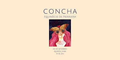 CONCHA - Ato de Encantamento entradas