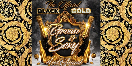 SMASH ENT presents The 4th Annual OFFICIAL Black & Gold Grown & Sexy Affair tickets