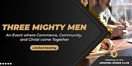 Three Mighty Men tickets