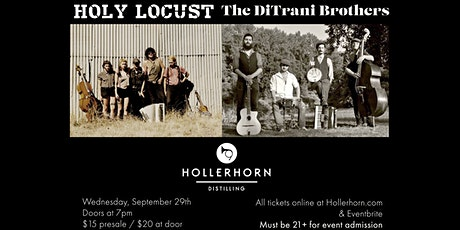 DiTrani Brothers and Holy Locust at Hollerhorn Distilling tickets