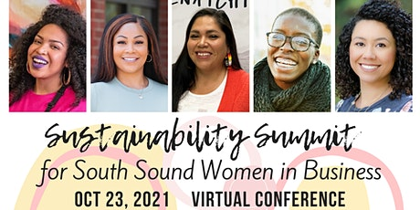2021 Virtual Sustainability Summit for South Sound Women+ in Business tickets