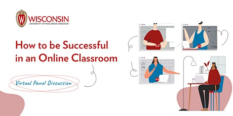 How To Be Successful in An Online Classroom   Virtual Panel Discussion tickets