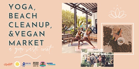 Yoga, Beach Cleanup, and Vegan Market tickets