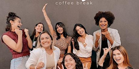 Em Mulheres  | Coffee Break ingressos