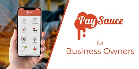 Intro to PaySauce for Business Owners tickets