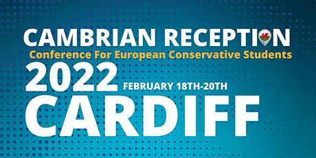 Cambrian Reception: Conference For European Conservative Students tickets