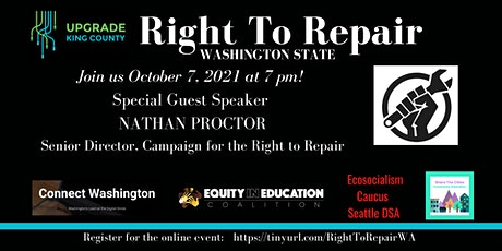 Right To Repair - Washington State; guest speaker Nathan Proctor tickets
