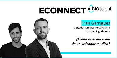 Biotalent eConnect x Fran Garrigues: El día a día de un visitador médico entradas