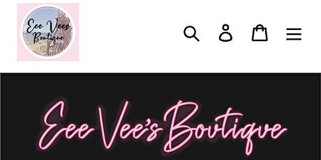 Eee Vee's Boutique POP UP Event tickets