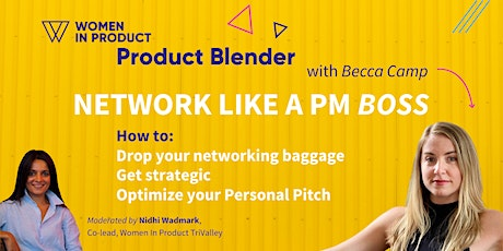 Women In Product Blender with Becca Camp: Drop Your Networking Baggage tickets