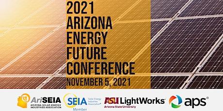 2021 Arizona Energy Future Conference tickets