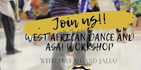 West African Dance and ASA! Workshop tickets