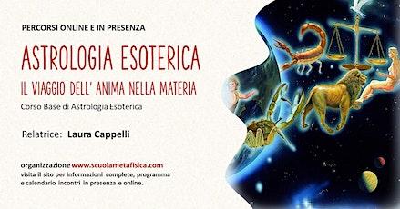 Astrologia Esoterica: Il viaggio dell' Anima nella materia biglietti