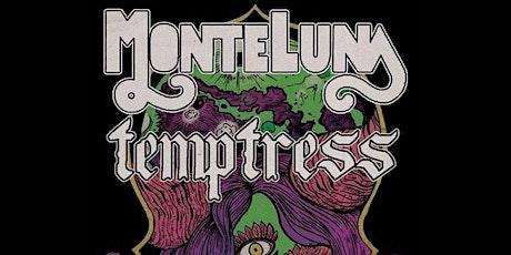 Temptress, Monte Luna, Richwood, Weed Demon tickets