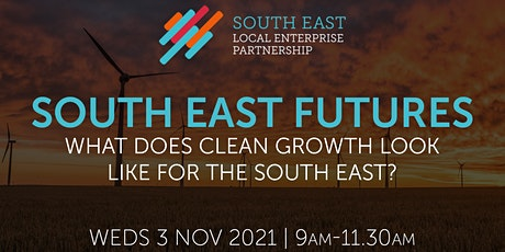 South East Futures: What Does Clean Growth look like in the South East? tickets
