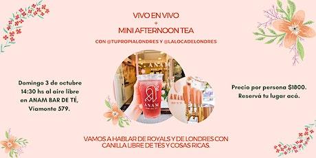 Vivo en vivo + Mini Afternoon Tea con @tupropialondres y @lalocadelondres entradas