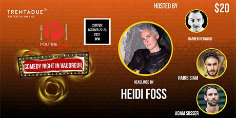Comedy Night in Vaudreuil Headlined by Heidi Foss: Saturday tickets