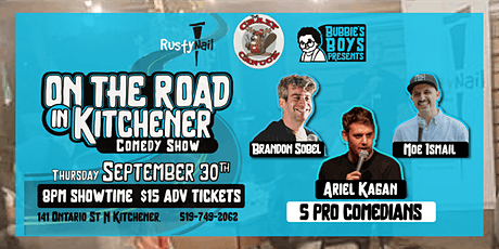 Bubbies Boys & Rusty Nail Present: On the Road Comedy tickets