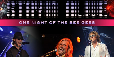Stayin Alive—One Night of The Bee Gees tickets
