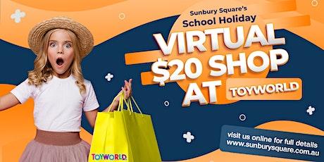 Kids Virtual Shopping at Toyworld Sunbury this School Holidays tickets