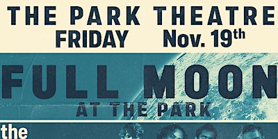 Full Moon at the Park – the Love Letter Writers, The Haileys & Moonfield