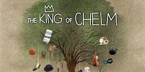 """The King of Chelm"" family musical"