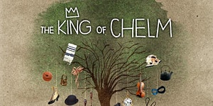 """""""The King of Chelm"""" family musical"""