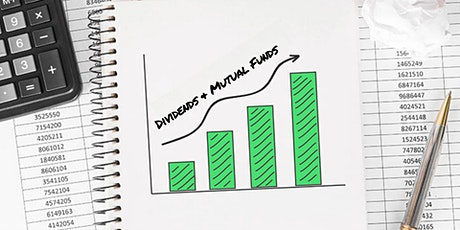 ONLINE Maximizing Dividend and Mutual Fund Investing for Growing Returns tickets