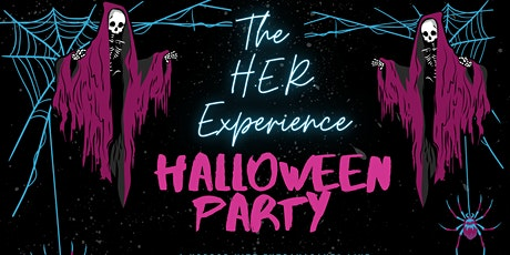 The H.E.R. Experience Spooky Halloween Party tickets