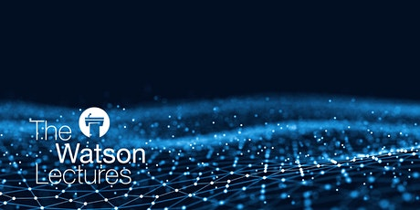 Watson Lecture - Quantum Matter: Why It Matters tickets