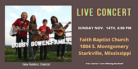 Bobby Bowen  Concert In Starkville Mississippi tickets