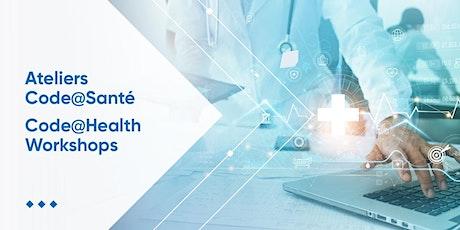 Atelier Code@santé / Code@health Workshops tickets