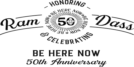 Honoring Ram Dass/Be Here Now ft Krishna Das, Jack Kornfield, Trudy Goodman tickets