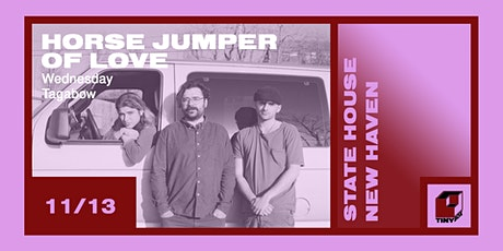 Horse Jumper of Love, Wednesday, TAGABOW tickets