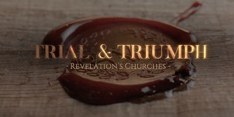 Trial & Triumph: Revelation's Churches - Official Screening - Houston, TX tickets