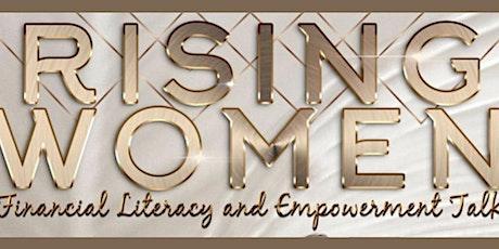 Rising Women Financial Literacy & Empowerment Talk tickets