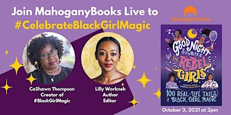 Celebrate Black Girl Magic with MahoganyBooks & Rebel Girls tickets
