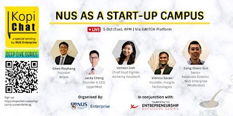Kopi Chat Deep Dive NUS Start-Up Campus tickets